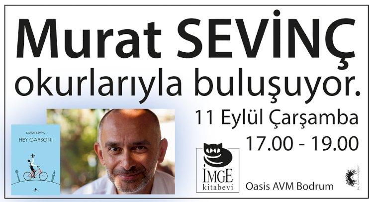 Murat Sevinç, Okurlarıyla Buluşuyor